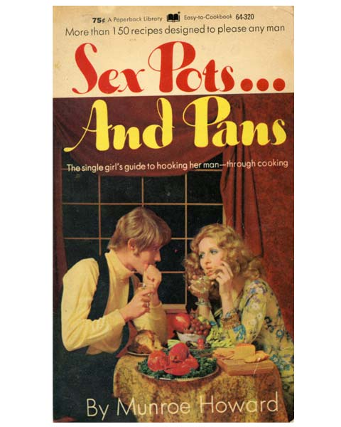 Old cooking magazine cover `Sex pots and pans`